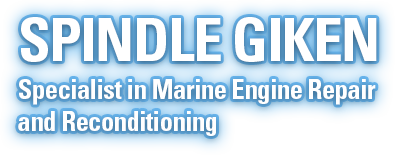 SPINDLE GIKEN Specialist in Marine Engine Repair and Reconditioning